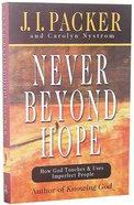 Never Beyond Hope Hardback