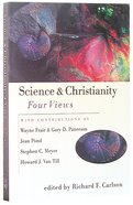 Science & Christianity: Four Views (Spectrum Multiview Series) Paperback