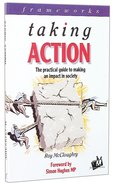 Taking Action (Frameworks Series) Paperback
