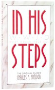 In His Steps (What Would Jesus Do? Series) Paperback