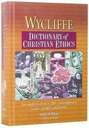 Wycliffe Dictionary of Christian Ethics Hardback
