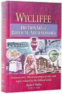 Wycliffe Dictionary of Biblical Archaeology Hardback
