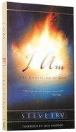 I Am - the Unveling of God Paperback