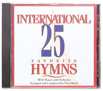 International 25 Favourite Hymns Volume 1