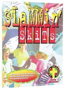 Slammin Skits