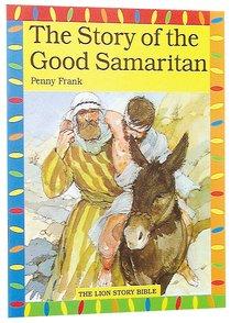 The Story of the Good Samaritan (Lion Story Bible Series)