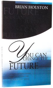 You Can Change the Future