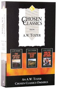 Chosen Classics From a W Tozer