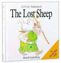 Little Parables the Lost Sheep (Little Parables Series)