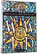 365 Daily Answers to What Would Jesus Do? Paperback