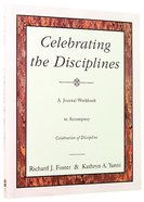 Celebrating the Disciplines (Journal Workbook) Paperback