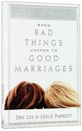 When Bad Things Happen to Good Marriages Paperback