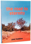 The Road to Eternity Hardback