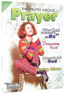 Cbjh Truth About Prayer