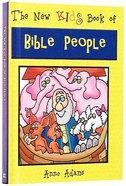 New Kids: Book of Bible People (New Kids Junior Reference Series) Hardback