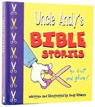 To Cut and Glue (Uncle Andy's Bible Stories Series) Hardback