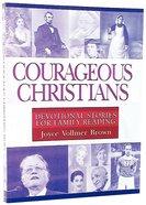 Courageous Christians