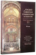 Accs NT: Mark (Ancient Christian Commentary On Scripture: New Testament Series) Hardback