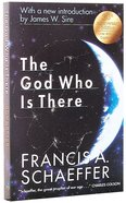 The God Who is There (30th Anniversary Edition) Paperback