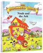 Noah and the Ark (Beginner's Bible Series) Hardback
