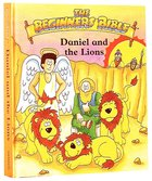 Daniel and the Lion's Den (Beginner's Bible Series) Hardback