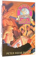 Trapped in Pharaoh's Tomb (#02 in Daring Adventure Series) Paperback