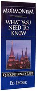 What You Need to Know: Mormonism
