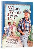 What Would Jesus Do Hardback