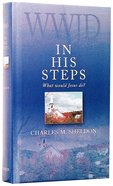 In His Steps Hardback