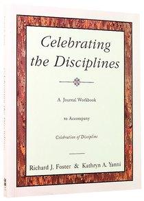 Celebrating the Disciplines (Journal Workbook)