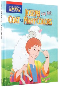 Joseph and the Coat of Many Colors (Childrens Bible Classics Series)