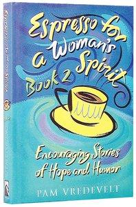 Espresso For a Womans Spirit (Vol 2)