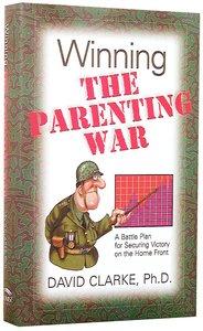 Winning the Parenting War