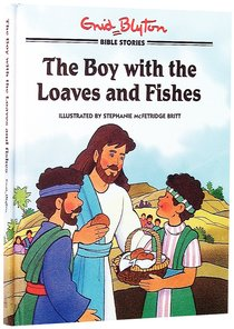 Enid Blyton: Boy With the Loaves and Fishes