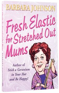 Fresh Elastic For Stretched Out Mums