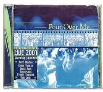Pour Over Me: Live 2001