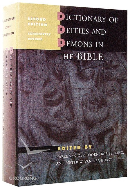 Buy dictionary of deities demons in the bible by der toorn k van buy dictionary of deities demons in the bible by der toorn k van online dictionary of deities demons in the bible hardback id 0802824919 fandeluxe Images