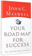 Your Road Map For Success Paperback