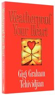 Weatherproof Your Heart Mass Market