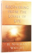 Recovering From the Losses of Life Paperback