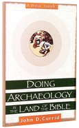 Doing Archaeology in the Land of the Bible Paperback