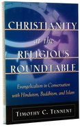 Christianity At the Religious Roundtable Paperback