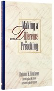 Making a Difference in Preaching Paperback