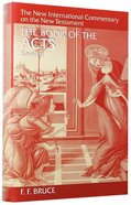 The Book of Acts (New International Commentary On The New Testament Series)