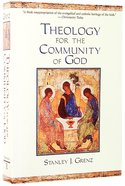 Theology For the Community of God Paperback