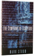 The Symphony of Scripture (Formally Days Are Coming) Paperback