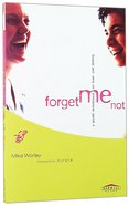 Forget Me Not Paperback