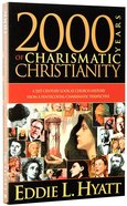 2000 Years of Charismatic Christianity Paperback