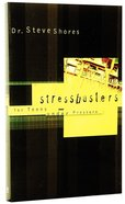 Stressbusters Paperback