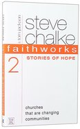Stories of Hope (Faithworks Series) Paperback